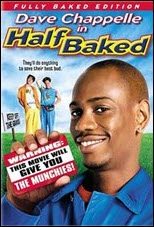 Dave                               Chappelle - Half Baked