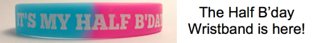 Half Birthday Wristband