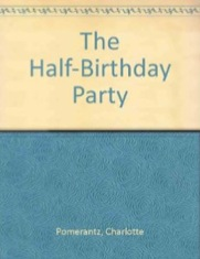The Half Birthday Party