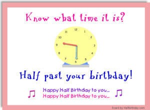 Send Half Birthday Ecards And Party Invitations Free