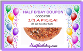 Half                   Birthday Coupons